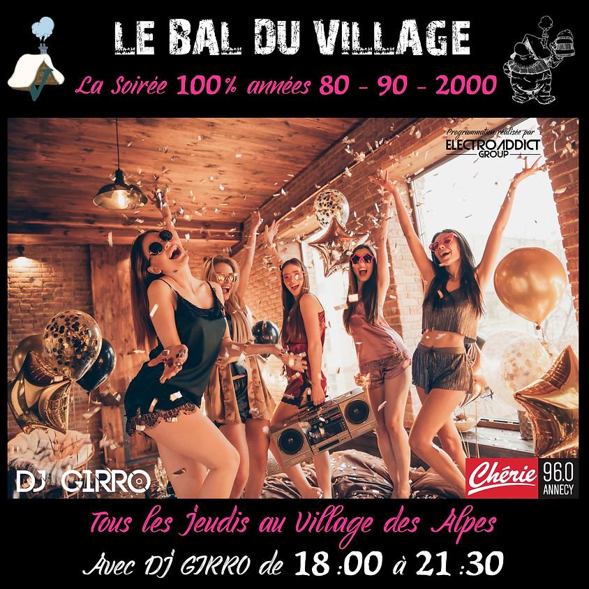 Le bal du Village avec DJ GIRRO - Village des Alpes