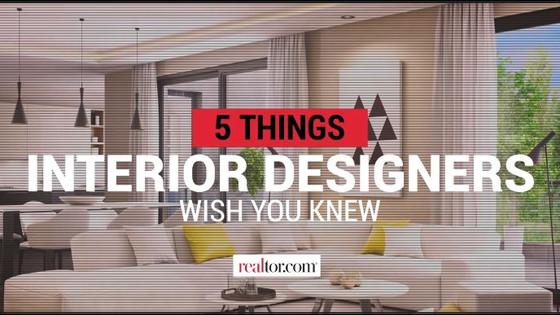 5 THINGS INTERIOR DESIGNERS WISH YOU KNEW