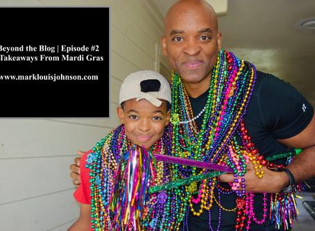 5 Takeaways from My First Mardi Gras!