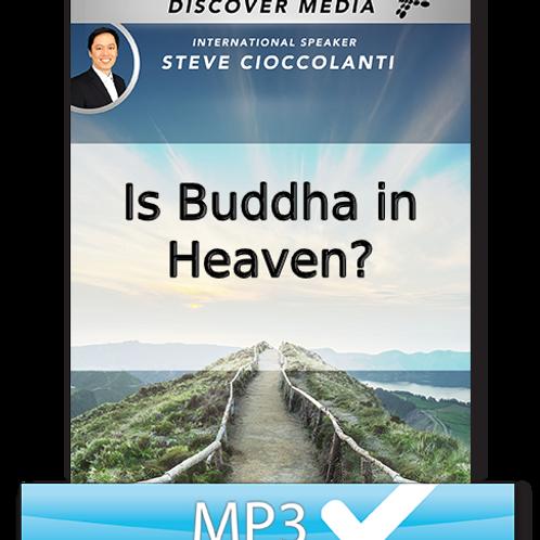 Is Buddha in Heaven?