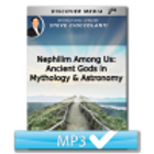Nephilim Among Us: Ancient Gods in Mythology & Astronomy