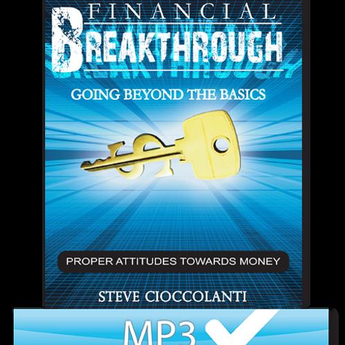 Proper Attitudes Toward Money