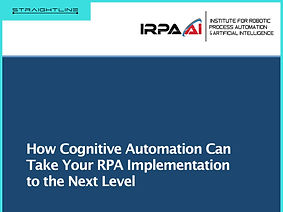 How Cognitive Automation Can Take Your RPA Implementation to the Next Level