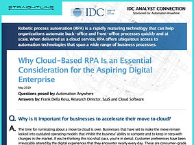 Why Cloud-Based RPA Is an Essential Consideration for the Aspiring Digital Enterprise