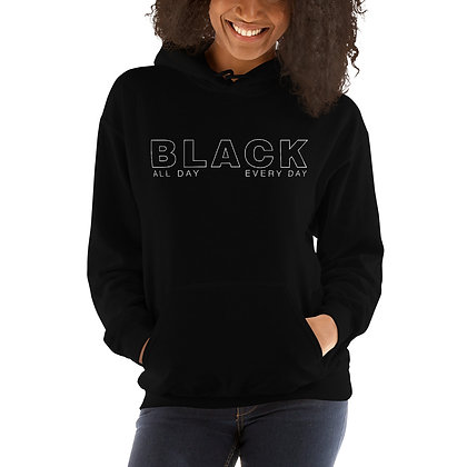 BLACK All Day Every Day Unisex Hoodie