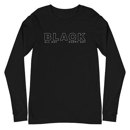 BLACK All Day Every Day Unisex Long Sleeve Tee