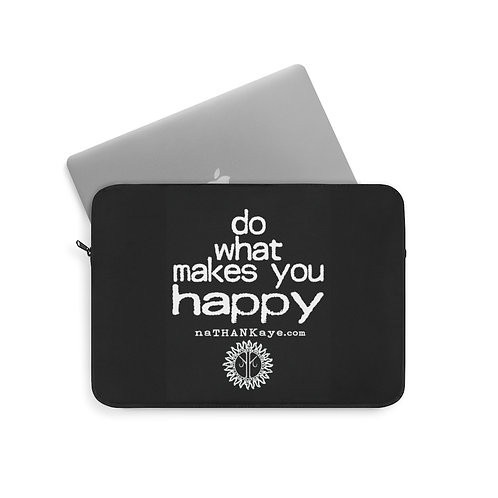 """""""Do What Makes You Happy"""" Laptop Sleeve (USA)"""