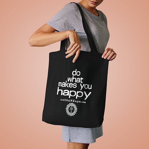 Do What Makes You Happy - Cotton Tote Bag (Printed in Australia)