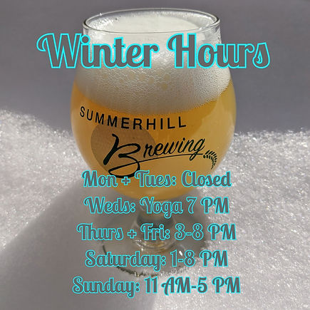 Winter Hours. Thursday and Friday 3 to 8 PM, Saturday 1 to 8 PM and Sunday 11 AM to 5 PM