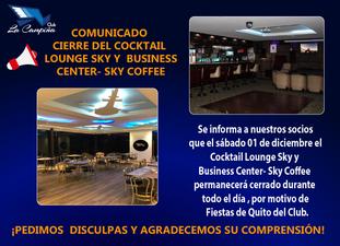 CIERRE DEL COCKTAIL LOUNGE SKY Y BUSINESS CENTER- SKY COFFEE