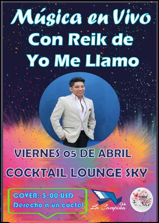 No te lo puedes perder música en vivo con Reik de Yo Me Llamo en el Cocktail  Lounge Sky