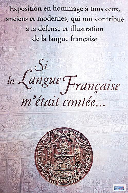 Si la Langue Française m'était contée...