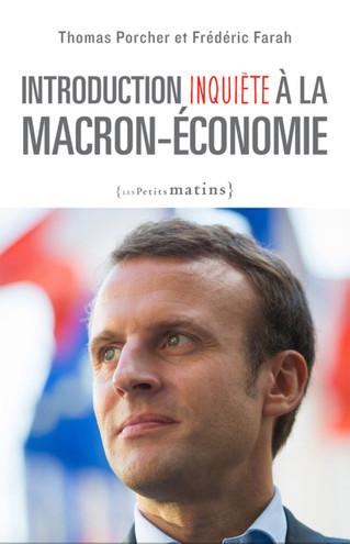 LA MACRON-ECONOMIE SIX MOIS APRES - le 12 oct 2017