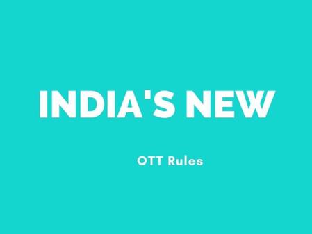 India's New OTT Rules