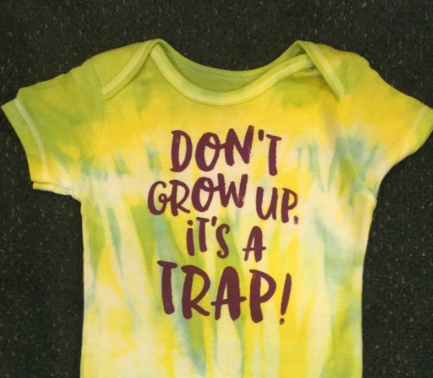 Don't Grow Up it's a Trap onsie