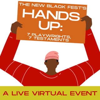 HANDS UP- A Live Virtual Theatre Event