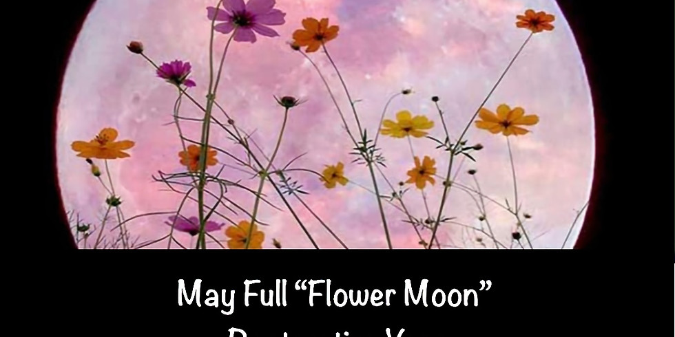 "May Full ""Flower Moon"" Restorative Yoga"