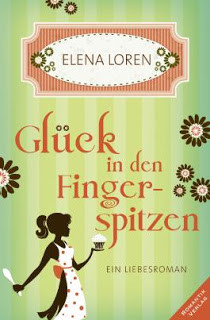 Glück in den Fingerspitzen von Elena Loren