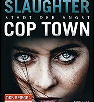 Cop Town - Stadt der Angst von Karin Slaughter
