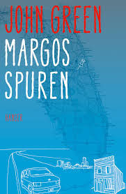 Margos Spuren von John Green