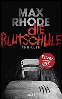 Die Blutschule von Max Rhode