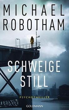 Schweige Still_Michael Robotham.jpg