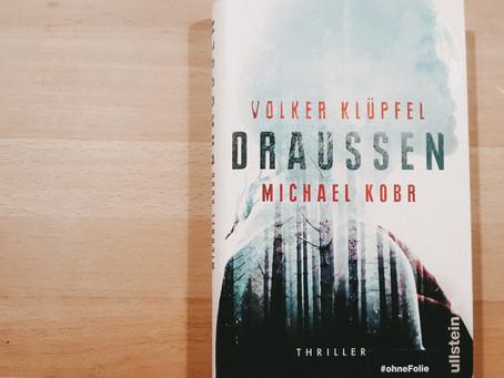 Draussen von Volker Klüpfel und Michael Kobr