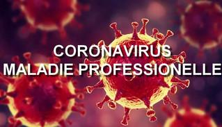 La reconnaissance du Coronavirus comme maladie professionnelle