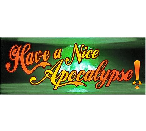 Have a Nice Apocalypse
