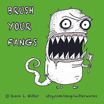 brush your fangs.jpg