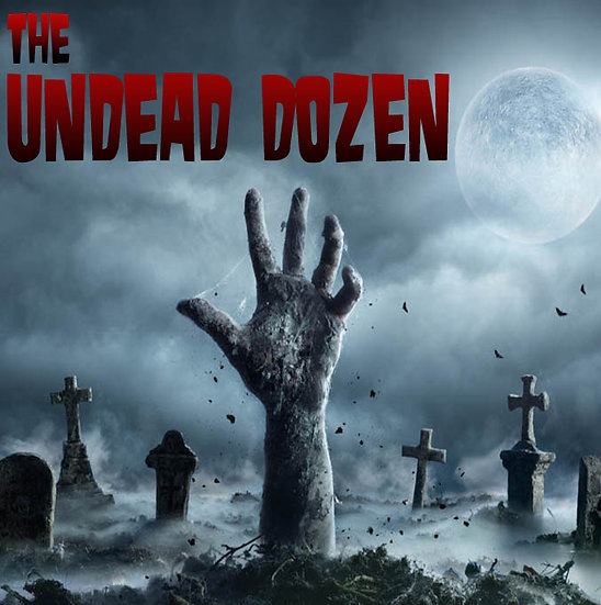 The Undead Dozen
