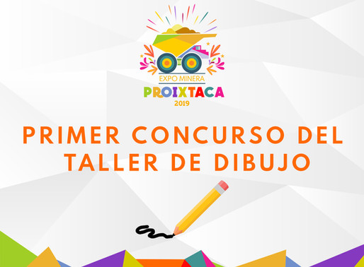 CONCURSO DE DIBUJO EN EXPO MINERA PROIXTACA 2019