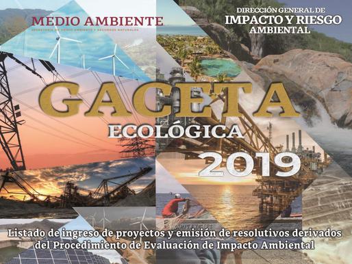 """GACETA ECOLÓGICA 2019 """"Proyecto de Explotación y Beneficio de Minerales Ixtaca"""""""