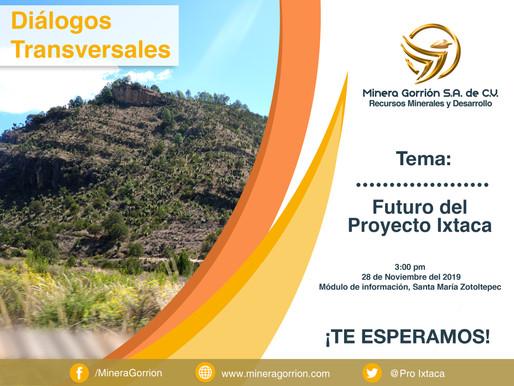 """Diálogos Transversales con el tema """"Futuro del Proyecto Ixtaca""""."""