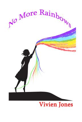 No More Rainbows