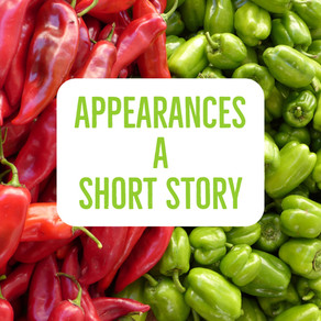 Appearances : A Short Story