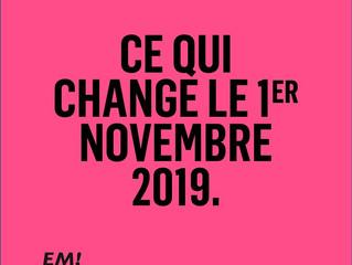 CE QUI CHANGE AU 1ER NOVEMBRE