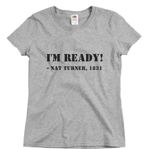 I'm Ready - Nat Turner - Women