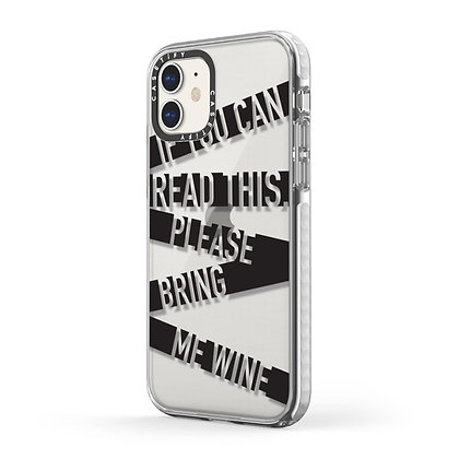 Casetify Impact Case iPhone 11, If You Can Read This Please Bring Me Wine