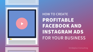 how to create profitable facebook and instagram ads for your business