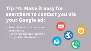 make it easy for searchers to contact you via your google ad