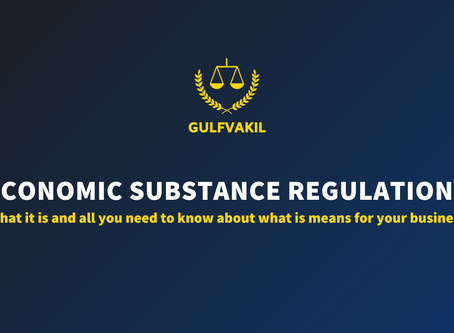 Economic Substance Regulations (ESR) in the UAE: What it is and what it means for your business