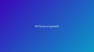 productivity tips focus on growth