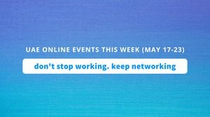 uae online events this week may 17 to 23