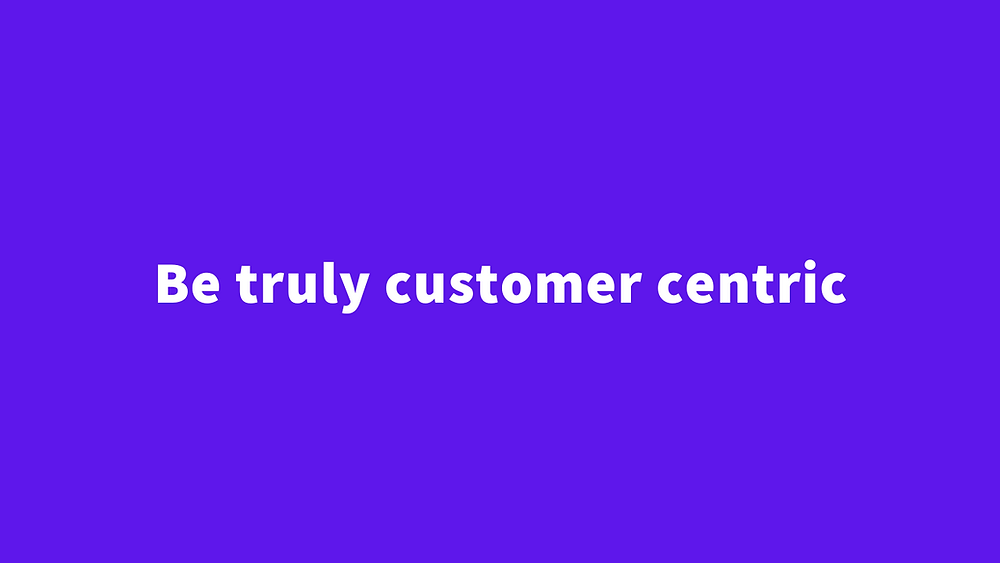 be truly customer centric shaumik saha