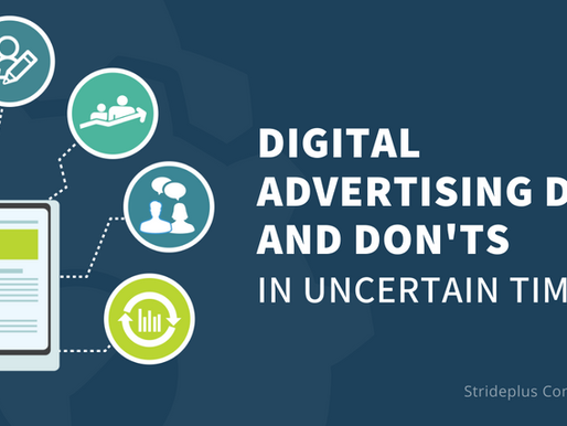 8 Digital Advertising Dos and Don'ts during Uncertain Times