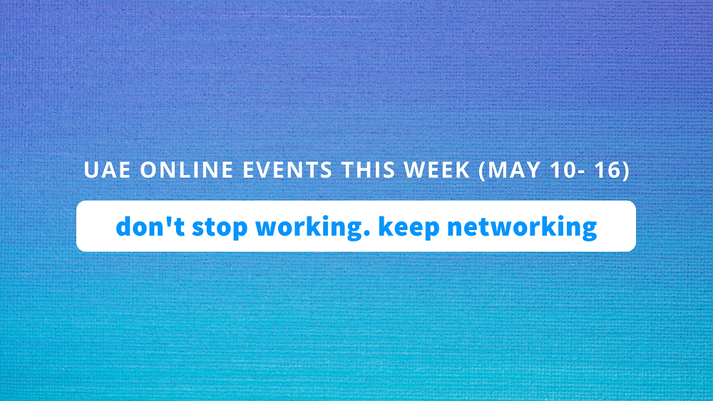 uae online events this week may 3 to 9
