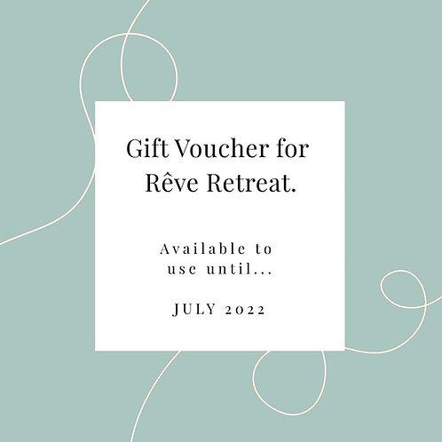Un bon cadeau à utiliser à Rêve Retreat - jusqu'en juillet 2022