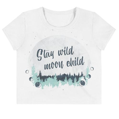 Stay, Wild, Moon, Child - Crop Tee