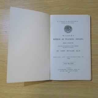 Wilhem's Method of Teaching Singing. Adapted by J. Hullah. (J.W. Parkers & Son)
